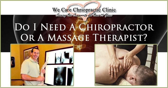 Do I Need A Chiropractor Or A Massage Therapist?