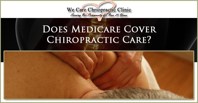 Does Medicare Cover Chiropractic Care?
